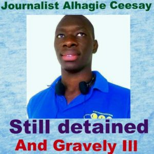 Alhagie Ceesay is currently gravely ill