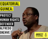 Amnesty International: Human Rights Defender Brutally Attacked in Equatorial Guinea